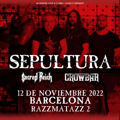 Sepultura + Sacred Reich + Crowbar (Barcelona)