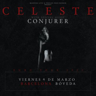 Celeste + Conjurer (Barcelona)