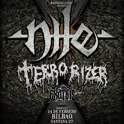 Nile + Terrorizer + Exarsis (Bilbao)