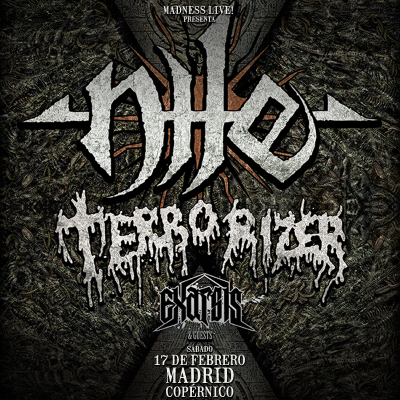 Nile + Terrorizer + Exarsis (Madrid)