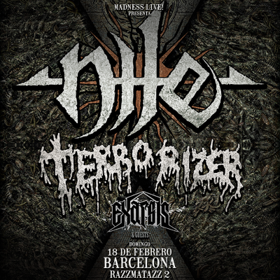 Nile + Terrorizer + Exarsis + No More Fear (Barcelona)
