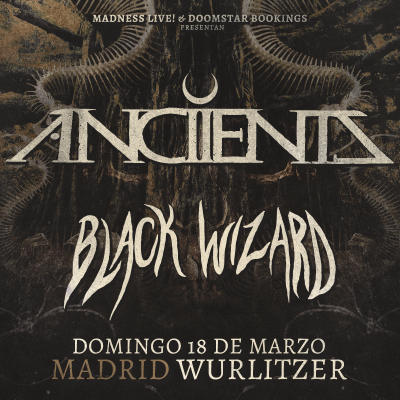 Anciients + Black Wizard (Madrid)