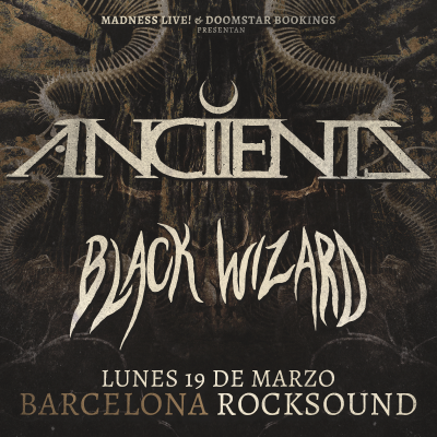 Anciients + Black Wizard (Barcelona)