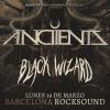 Anciients + Black Wizard (Barcelona)