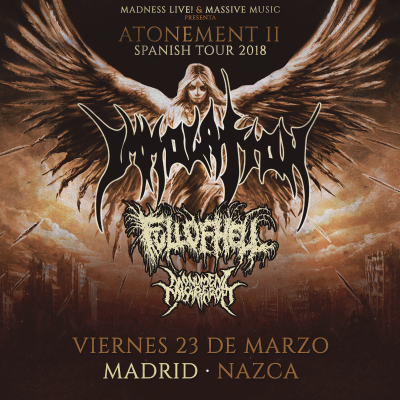 Immolation + Full of Hell + Monument of Misanthropy + Omophagia (Madrid)