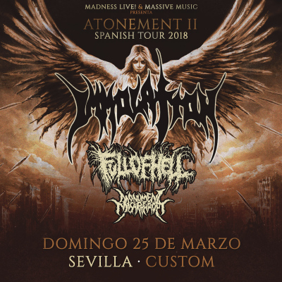 Immolation + Full of Hell + Monument of Misanthropy + Omophagia (Sevilla)