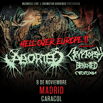 Aborted + Cryptopsy + Benighted + Cytotoxin (Madrid)