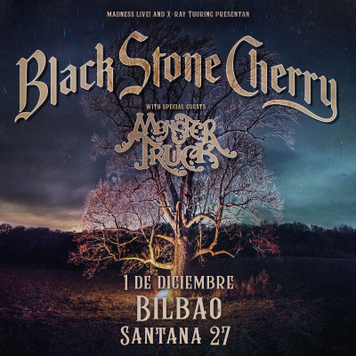 Black Stone Cherry + Monster Truck (Bilbao)