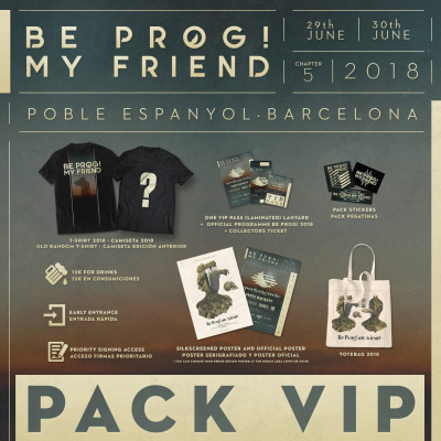 PACK VIP Be Prog! My Friend 2018 (Barcelona)