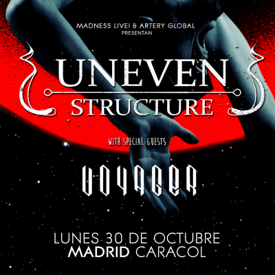 Uneven Structure + Voyager (Madrid)