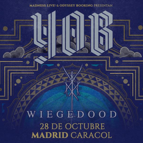 Yob + Wiegedood (Madrid)
