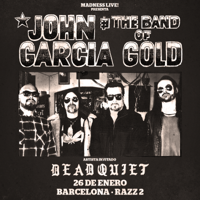 John García + Dead Quiet (Barcelona)