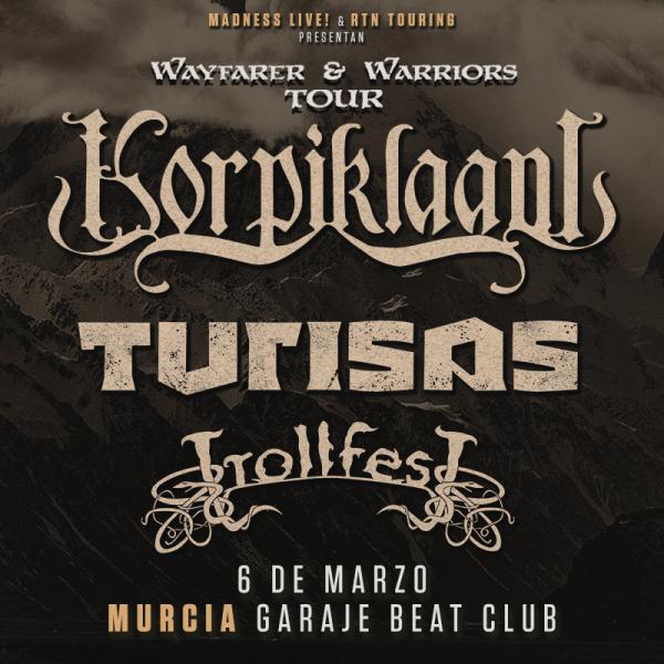 Korpiklaani + Turisas + TrollfesT (Murcia)