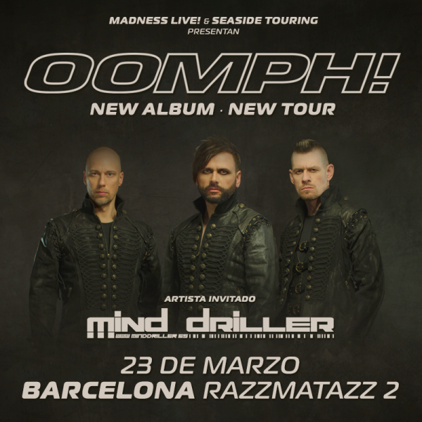 Oomph! + Mind Driller (Barcelona)