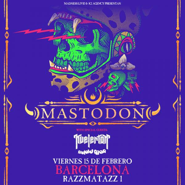 Mastodon + Kvelertak + Mutoid Man (Barcelona)