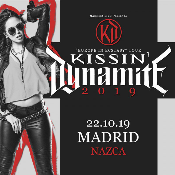 Kissin' Dynamite (Madrid)
