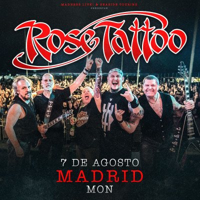 Rose Tattoo + The Wild! (Madrid)
