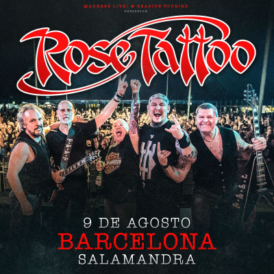 Rose Tattoo + The Wild! (Barcelona)