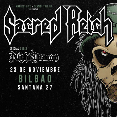 Sacred Reich + Night Demon (Bilbao)