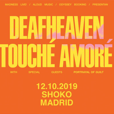 Deafheaven + Touché Amoré + Portrayal Of Guilt (Madrid)