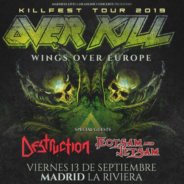 Overkill + Destruction + Flotsam and Jetsam (Madrid