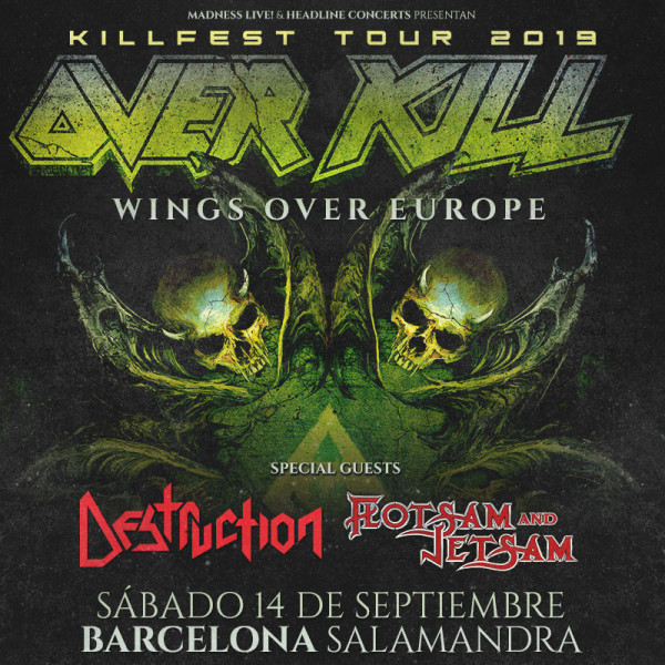 Overkill + Destruction + Flotsam and Jetsam (Barcelona)