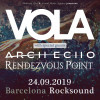 Vola + Arch Echo + Rendezvous Point (Barcelona)