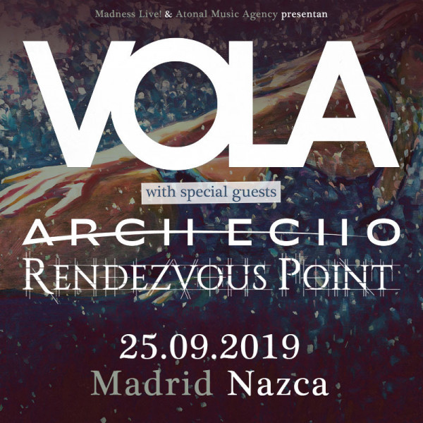 Vola + Arch Echo + Rendezvous Point (Madrid)
